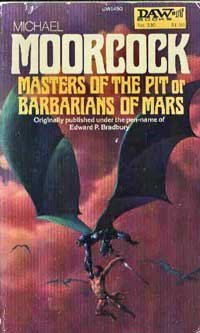 Masters Of The Pit Or Barbarians Of Mars (Michael Kane, Vol. 3)