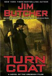 Turn Coat (The Dresden Files, #11) Book
