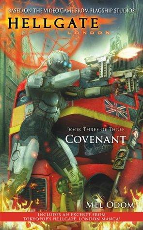 Covenant (Hellgate: London, #3)