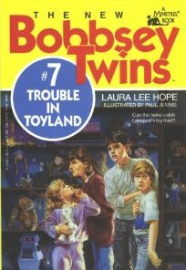 Trouble in Toyland (The New Bobbsey Twins # 7)