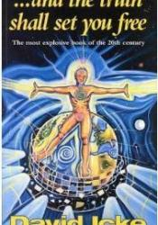 ...And the Truth Shall Set You Free Book by David Icke