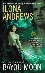 Book Review: Ilona Andrews's Bayou Moon