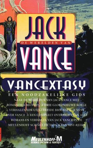 Vancextasy: De werelden van Jack Vance