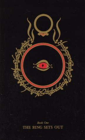 The Ring Sets Out (The Lord of the Rings, #1)
