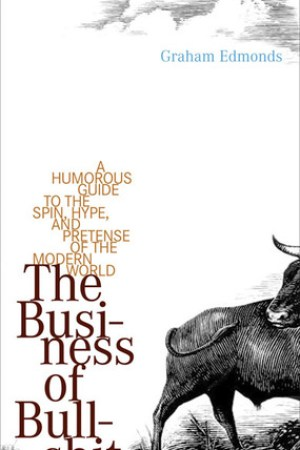 The Business of Bullshit pdf books