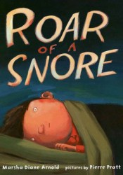Roar of a Snore Book by Marsha Diane Arnold