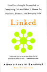 Linked: How Everything Is Connected to Everything Else and What It Means for Business, Science, and Everyday Life