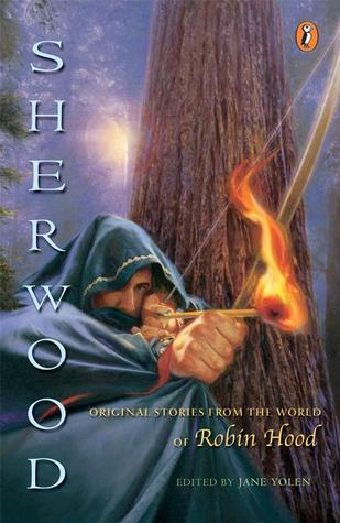 Sherwood: Original Stories from the World of Robin Hood
