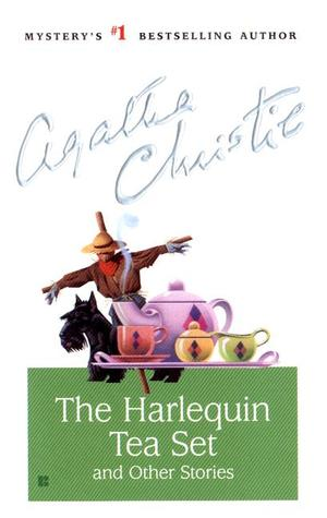 The Harlequin Tea Set and Other Stories (Hercule Poirot, #44)