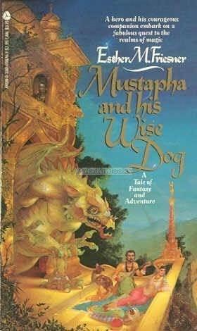 Mustapha and His Wise Dog (Twelve Kingdoms #1)
