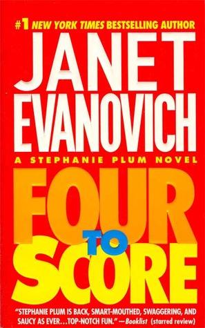 Four to Score (Stephanie Plum, #4)