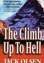 The Climb Up to Hell Book by Jack Olsen