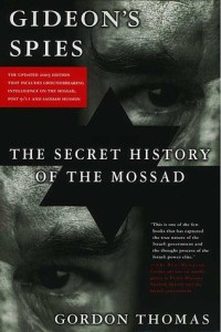 Gideon s Spies  The Secret History of the Mossad by Gordon Thomas 102180