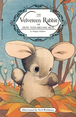 The Velveteen Rabbit or How Toys Become Real