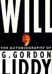 Will: The Autobiography of G. Gordon Liddy Book by G. Gordon Liddy