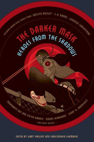 The Darker Mask: Heroes from the Shadows