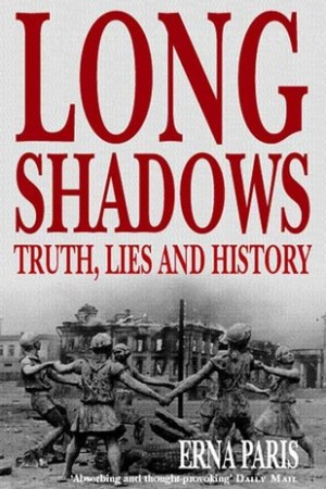 Long Shadows: Truth, Lies and History pdf books