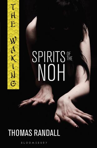 Spirits of the Noh (The Waking, #2)