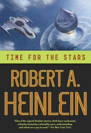 Time for the Stars (Heinlein's Juveniles, #10)