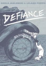 Defiance (Resistance, #2) Book by Carla Jablonski