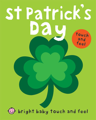 Bright Baby Touch and Feel St Patrick's Day