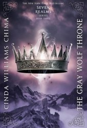 The Gray Wolf Throne (Seven Realms, #3)