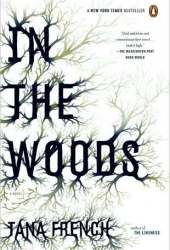 In the Woods (Dublin Murder Squad, #1) Book