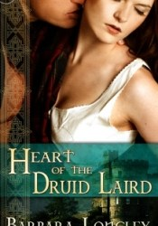 Heart of the Druid Laird Book by Barbara Longley