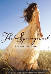 The Springsweet (The Vespertine, #2) Book by Saundra Mitchell