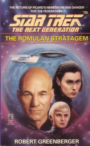 The Romulan Stratagem (Star Trek The Next Generation,#35)