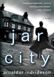 Jar City (Inspector Erlendur, #3) Book by Arnaldur Indriðason