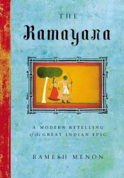 The Ramayana: A Modern Retelling of the Great Indian Epic Book by Vālmīki