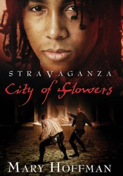 City of Flowers (Stravaganza, #3) Book by Mary Hoffman