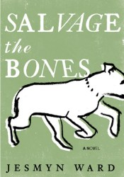 Salvage the Bones Book by Jesmyn Ward