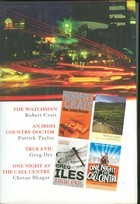 Reader's Digest Select Editions: The Watchman / An Irish Country Doctor / True Evil / One Night At The Call Centre