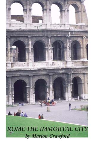 Rome the Immortal City