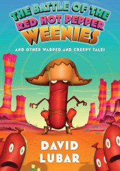 The Battle of the Red Hot Pepper Weenies (Weenies, #4) Book by David Lubar