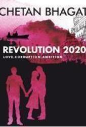 Revolution 2020: Love, Corruption, Ambition