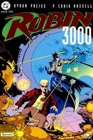 Robin 3000: Book One (Robin 3000, #1)
