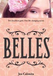Belles (Belles, #1) Book by Jen Calonita