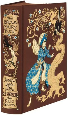 The Brown Fairy Book - Folio Society Edition