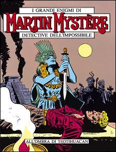 Martin Mystère n. 12: All'ombra di Teotihuacán