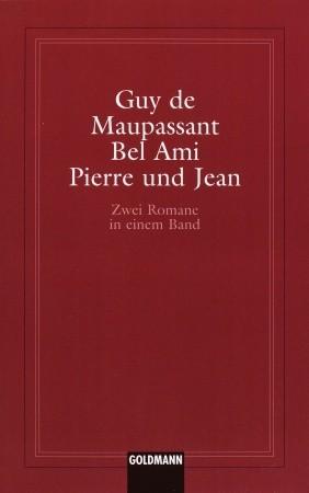Bel Ami / Pierre und Jean