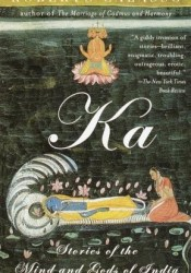 Ka: Stories of the Mind and Gods of India Book by Roberto Calasso