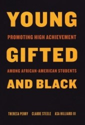 Young, Gifted, and Black: Promoting High Achievement among African-American Students Pdf Book