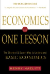 Economics in One Lesson: The Shortest & Surest Way to Understand Basic Economics Book
