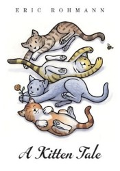 A Kitten Tale Book by Eric Rohmann