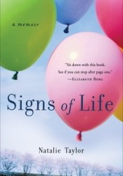 Signs of Life: A Memoir Book by Natalie Taylor