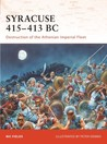 Syracuse 415–413 BC: Destruction of the Athenian Imperial Fleet