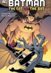 Batman Confidential, Vol. 4: The Cat and the Bat Book by Fabian Nicieza